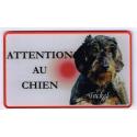 PLAQUE ATTENTION AU CHIEN TECKEL POIL DUR N°1