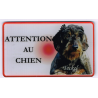 PLAQUE ATTENTION AU CHIEN TECKEL POIL DUR N°1