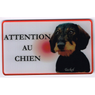 "PLAQUE ""ATTENTION AU CHIEN"" TECKEL POIL DUR N°3"