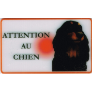 "PLAQUE ""ATTENTION AU CHIEN"" TECKEL POIL LONG N°4"