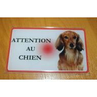 PLAQUE ATTENTION AU CHIEN TECKEL POIL LONG FAUVE N°7