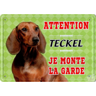 PLAQUE D'AVERTISSEMENT ATTENTION TECKEL POIL RAS